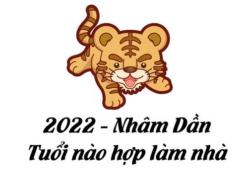 xem tuổi làm nhà năm 2022